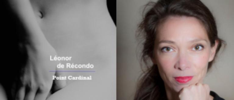 Article : Point cardinal de Léonor de Récondo ou le courage d'être soi